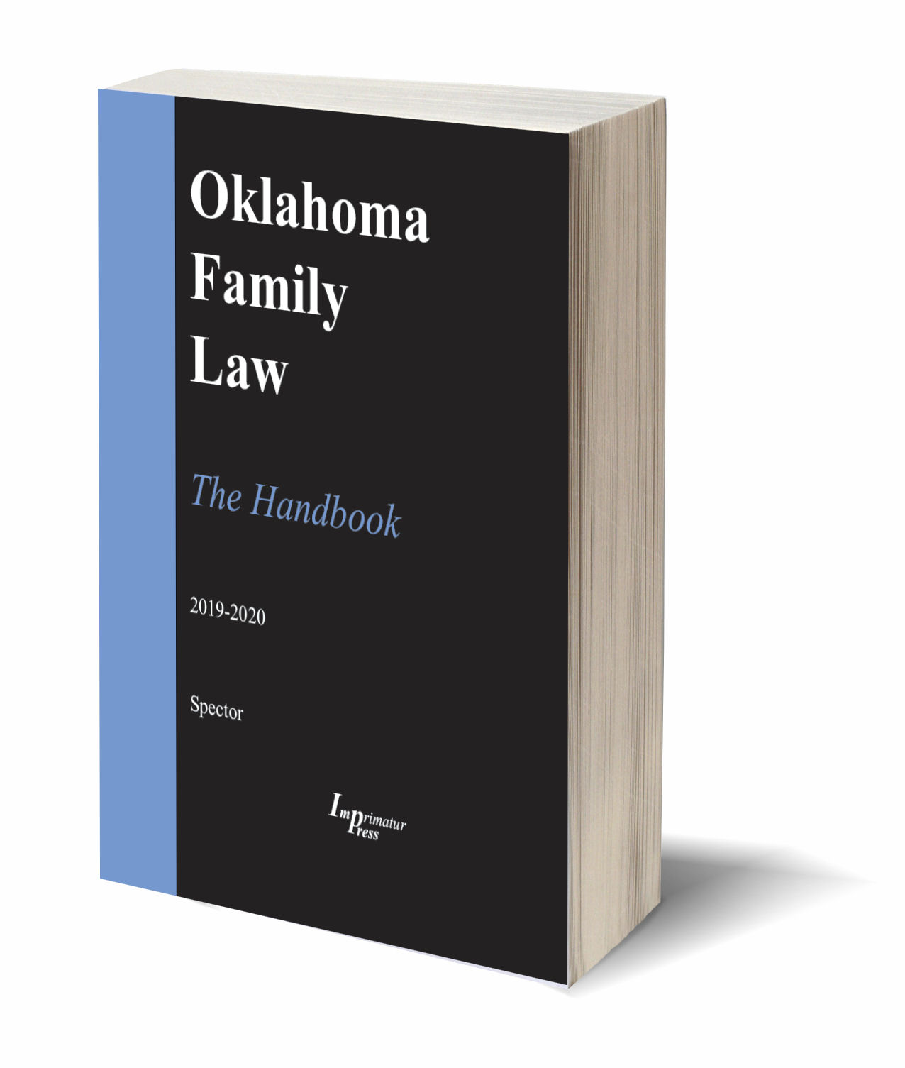 Oklahoma Family Law--The Handbook (2019-2020 ed )